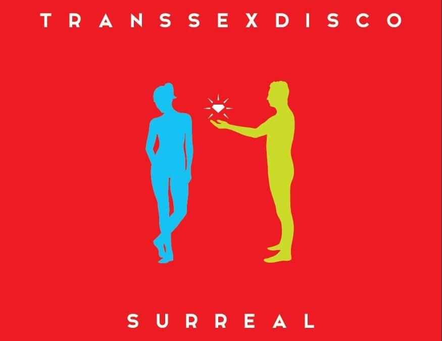 Transsexdisco – Surreal. Recenzja płyty